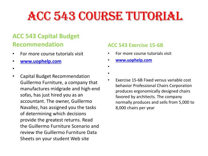 guillermo furniture capital budget techniques Study flashcards on acc 543 capital budget guillermo furniture scenario and data how these different techniques would help you make.