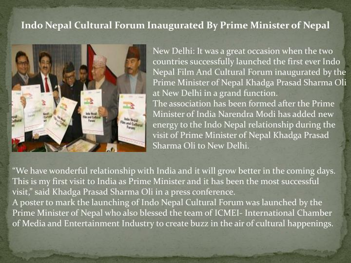 Indo Nepal Cultural Forum Inaugurated By Prime Minister of Nepal