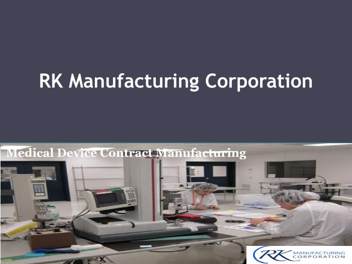 rk manufacturing corporation n.