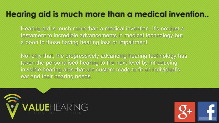 Hearing aid is much more than a medical invention