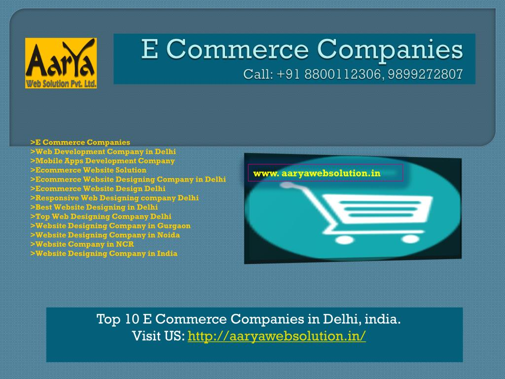 Ppt E Commerce Companies Web Development Company In Delhi Powerpoint Presentation Id 7305510