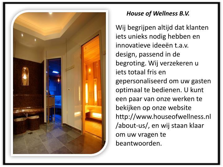 House of Wellness B.V.