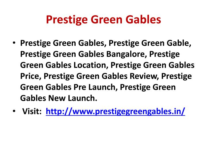 Prestige Green Gables