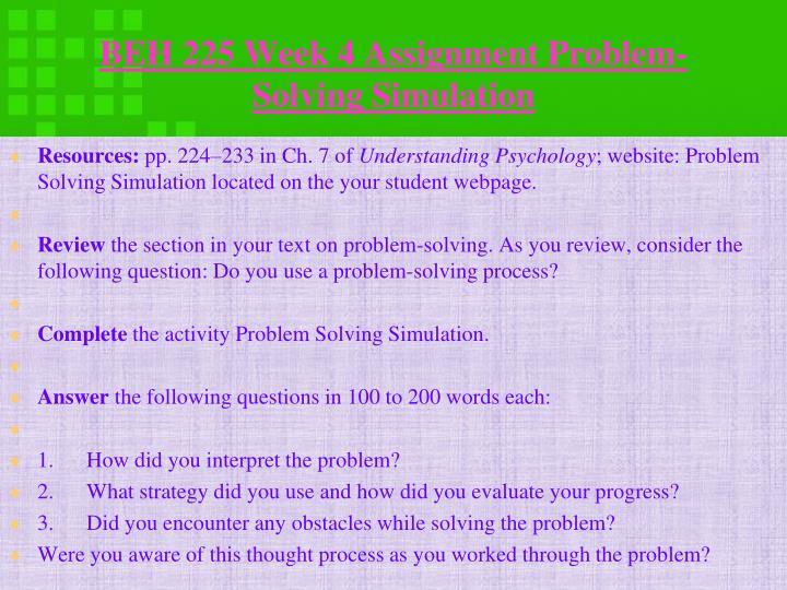 BEH 225 Week 4 Assignment Problem-Solving