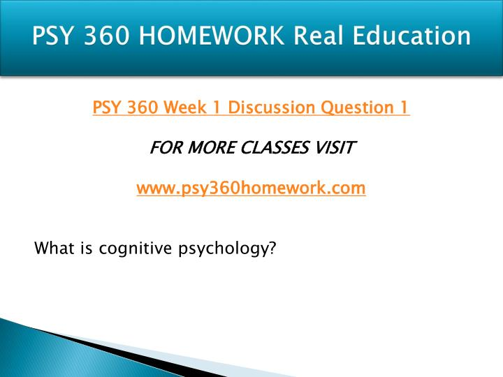 psy 360 cognitive psychology definition paper Custom essay writing service question psy 360 cognitive psychology definition paper write a 700- to 1,050-word paper in which you define cognitive psychology address the following: identify.
