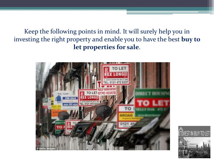 Keep the following points in mind. It will surely help you in investing the right property and enable you to have the best