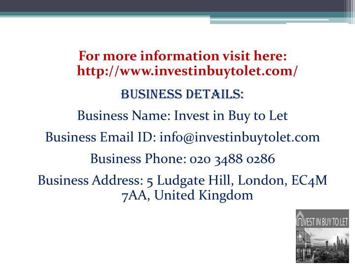 For more information visit here: http://www.investinbuytolet.com/