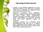 exercising to decrease fat