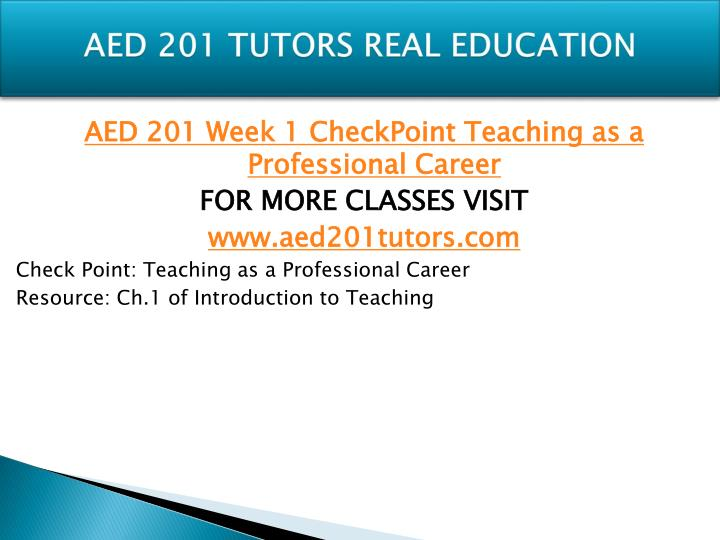 Aed 201 tutors real education1