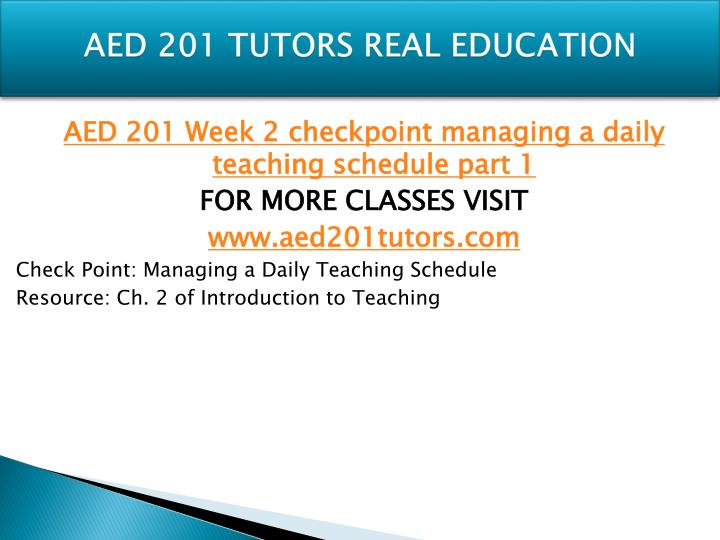 AED 201 TUTORS REAL EDUCATION