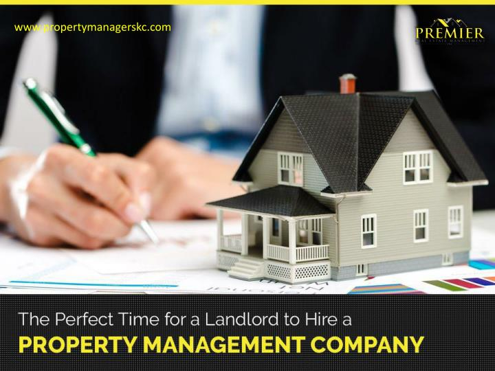 the perfect time for a landlord to hire a property management company n.