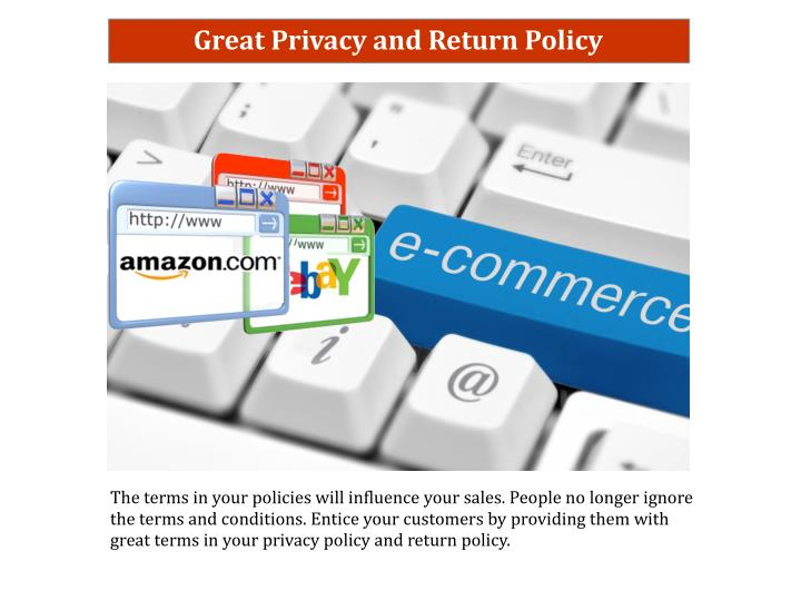 Great Privacy and Return Policy