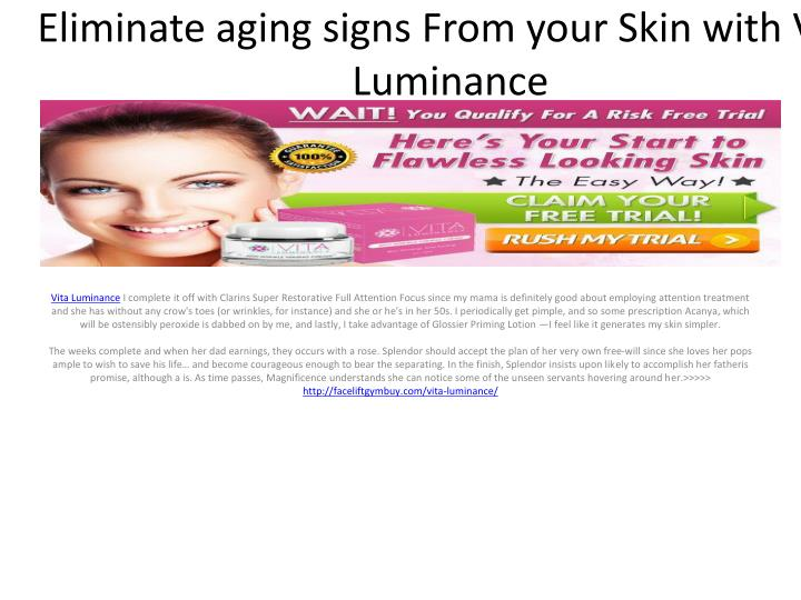 eliminate aging signs from your skin with vita luminance n.