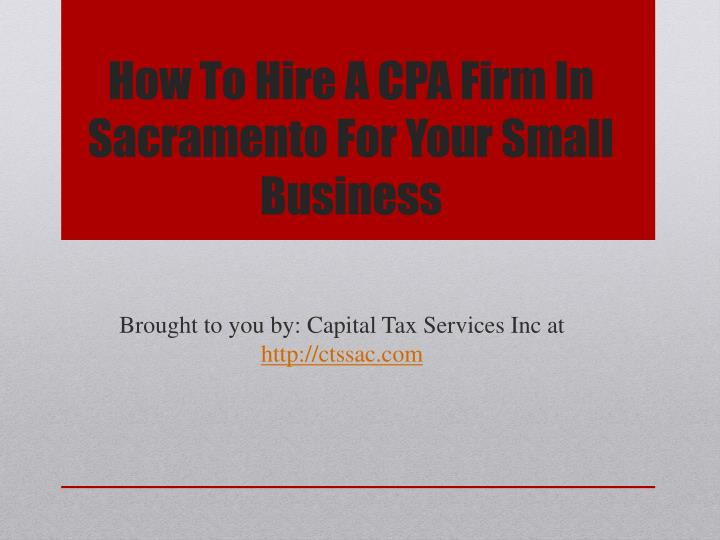 how to hire a cpa firm in sacramento for your small business n.
