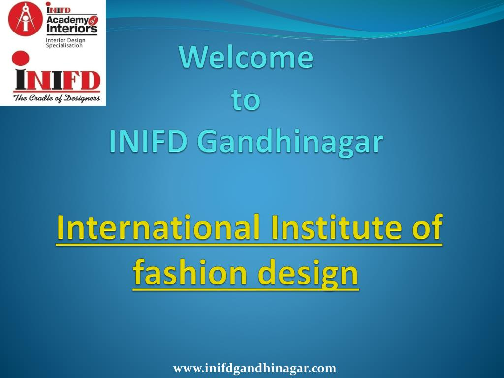 Ppt Fashion And Interior Design College Powerpoint Presentation Free Download Id 7309560