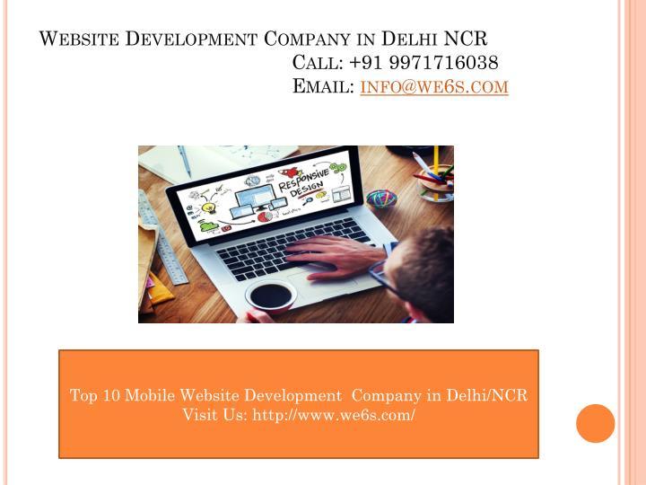 Website development company in delhi ncr call 91 9971716038 email info@we6s com