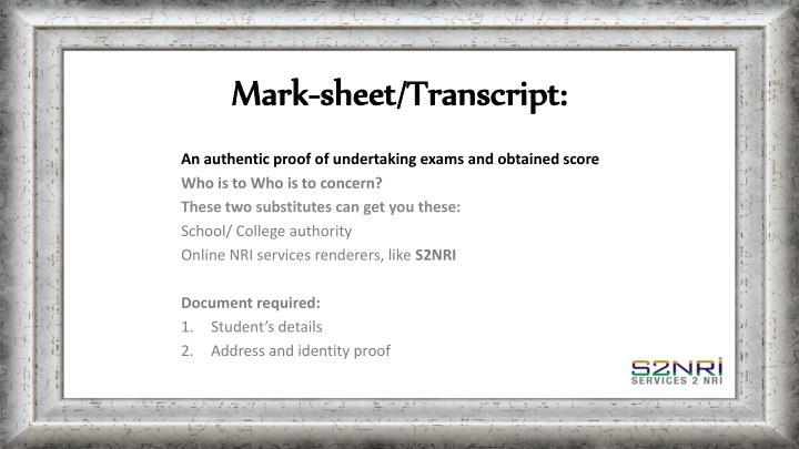 Mark-sheet/Transcript:
