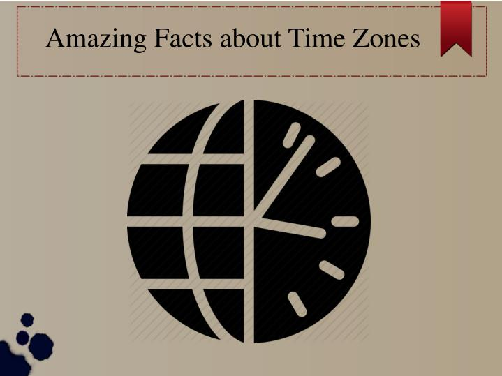 amazing facts about time zones n.