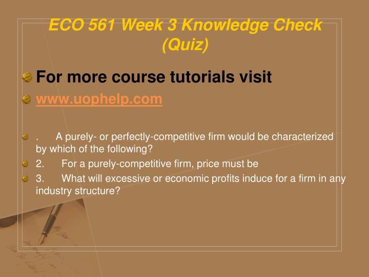 week five knowledge check quiz eco 561
