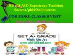 phl 458 aid experience tradition success phl458aiddotcom1