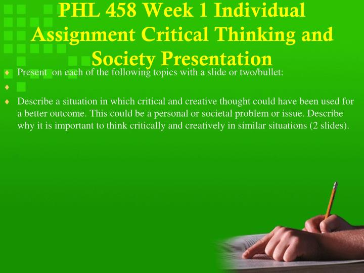 week one indiviual assignment View homework help - rel 134 week 3 individual assignment christianity presentation from rel 134 at university of phoenix christianity presentation rel/134 catholic for many years of christianity.