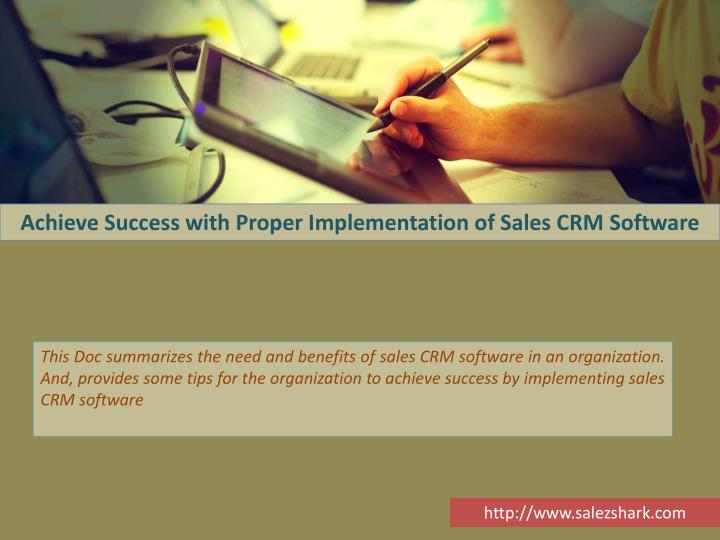 Achieve Success with Proper Implementation of Sales CRM Software