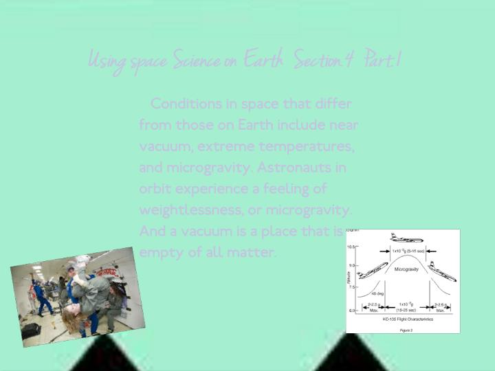 Using space Science on Earth  Section.4  Part.1