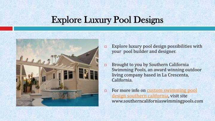 Explore Luxury Pool Designs