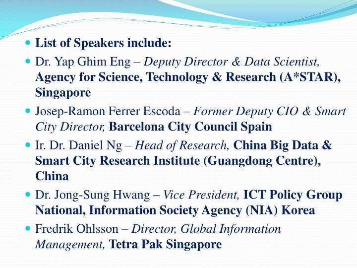 List of Speakers include: