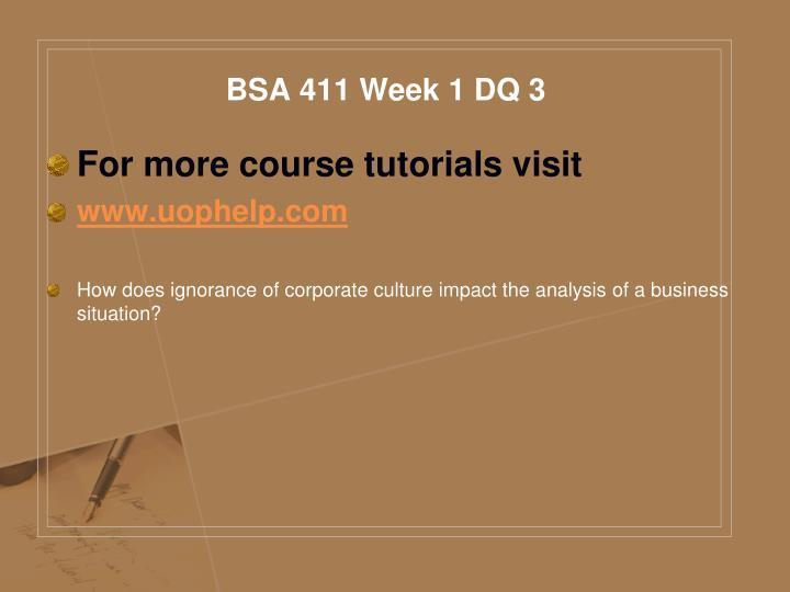 BSA 411 Week 1 DQ 3