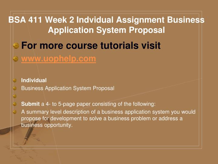 BSA 411 Week 2 Indvidual Assignment Business Application System Proposal