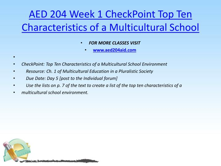 Aed 204 week 1 checkpoint top ten characteristics of a multicultural school