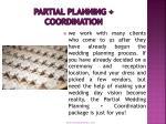 partial planning coordination