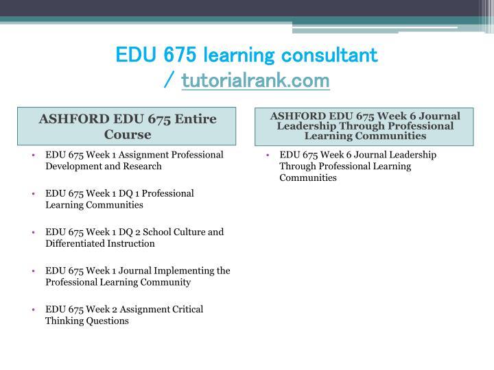 Edu 675 learning consultant tutorialrank com1