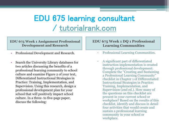 Edu 675 learning consultant tutorialrank com2