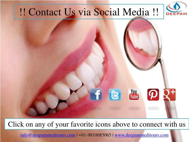 !! Contact Us via Social Media !!