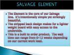 salvage element