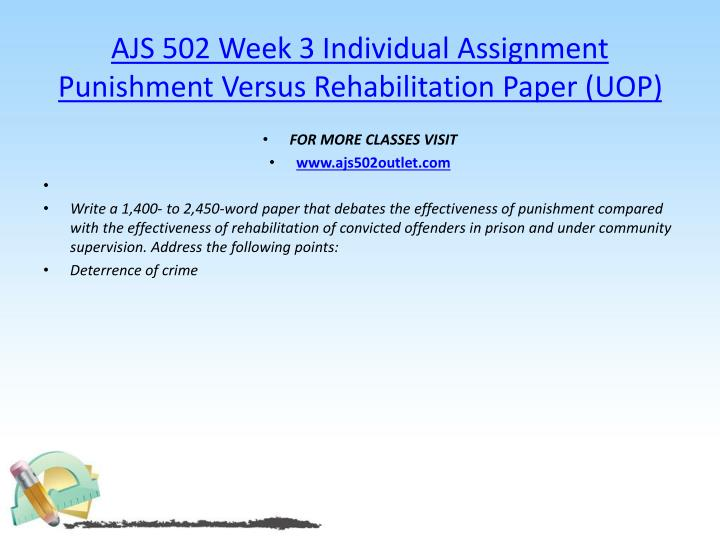 punishment versus rehabilitation paper Punishment versus rehabilitation paper got an a on it by chuckandcindym in types research and me.