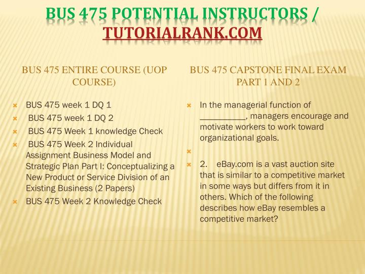 BUS 475 Entire Course (UOP Course)