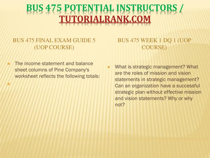 BUS 475 Final Exam Guide 5 (UOP Course)