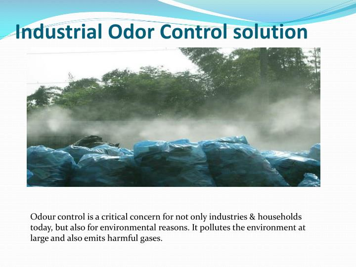 Ppt Odor Control System In India Powerpoint Presentation