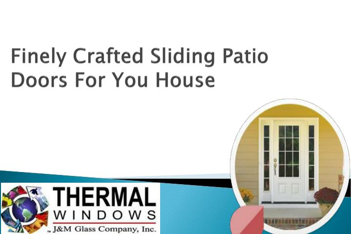 finely crafted sliding patio doors for you house n.