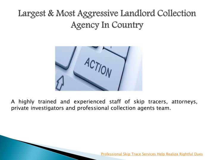 Largest & Most Aggressive Landlord Collection Agency In Country