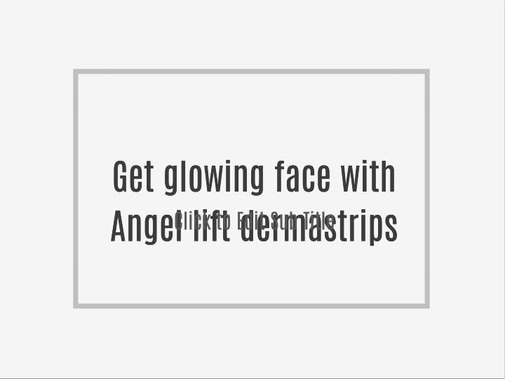 Get glowing face with
