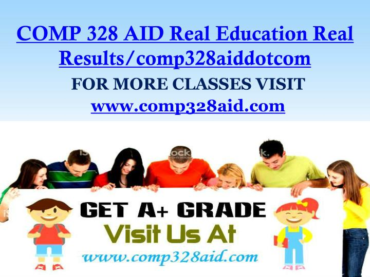 comp 328 aid real education real results comp328aiddotcom n.