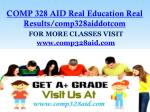 comp 328 aid real education real results comp328aiddotcom