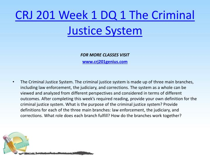 Crj 201 week 1 dq 1 the criminal justice system