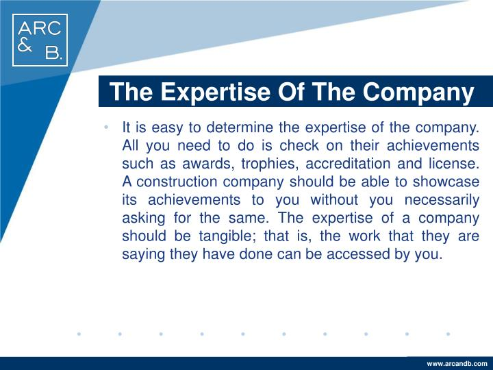The Expertise Of The Company