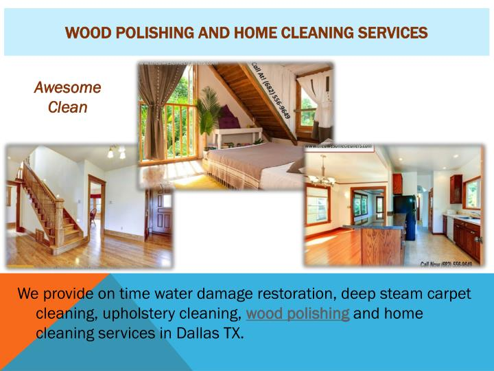 wood polishing and home cleaning services n.