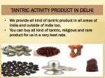 tantric activity product in delhi